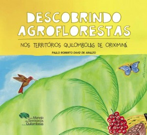 livro-descobrindo-agroflorestas-quilombos-oriximina